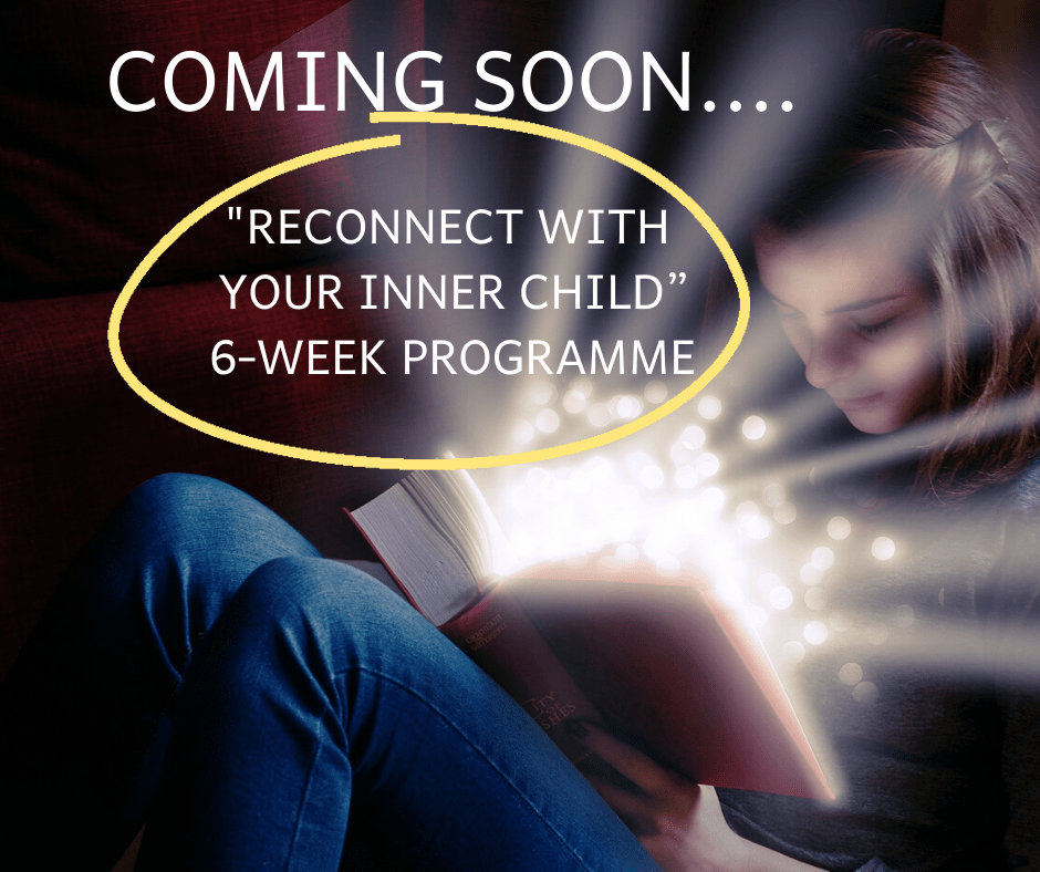 Reconnect with your Inner Child 6 week programme coming soon!