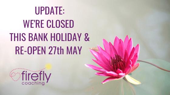 Bank Holiday Update – May 2020