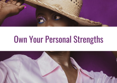 own your personal strengths