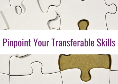 Pinpoint your transferable skills